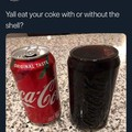 Exoskeletonless Coke or Boneless Coke?