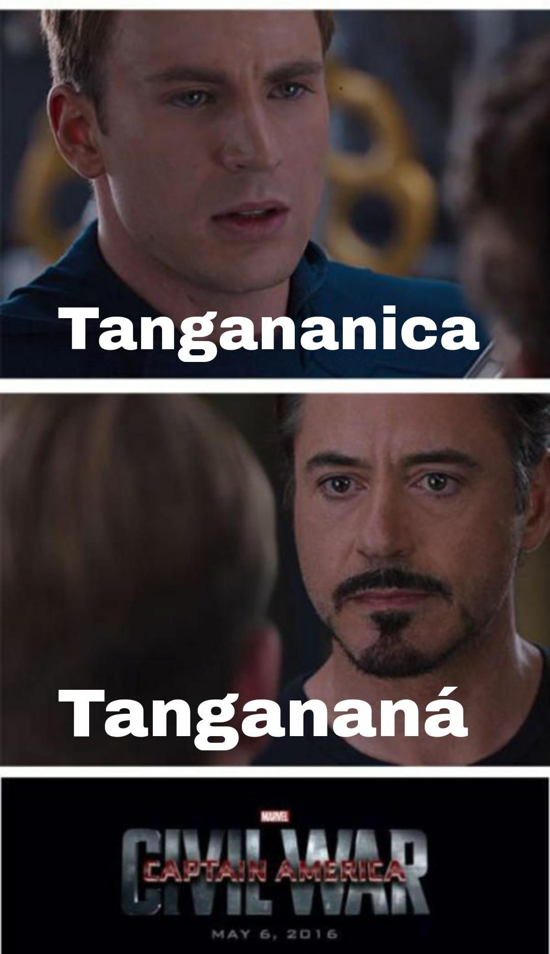 Tanganica o Tangananá? - meme