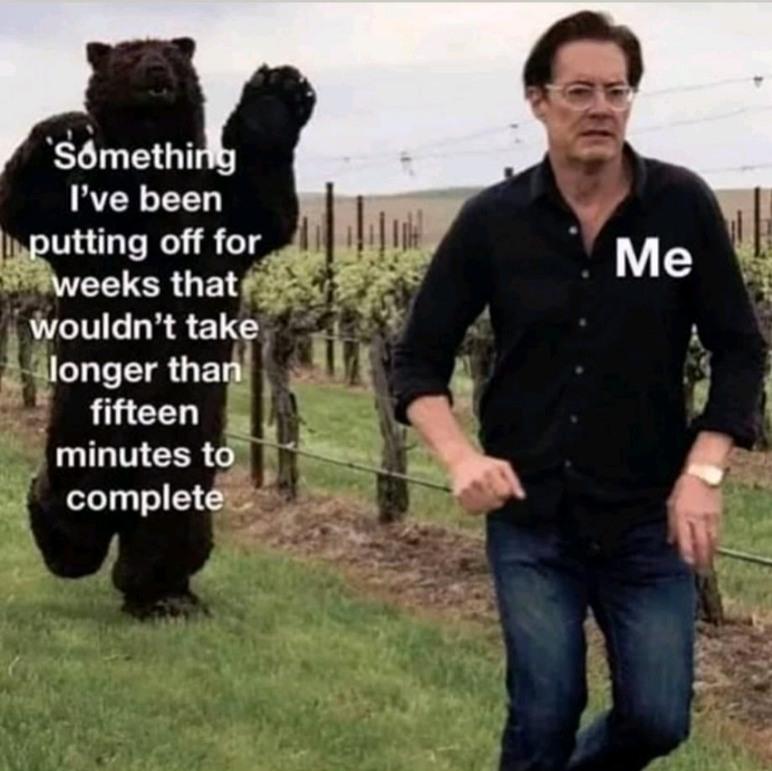 Alright stop, procrastinate and listen! - meme