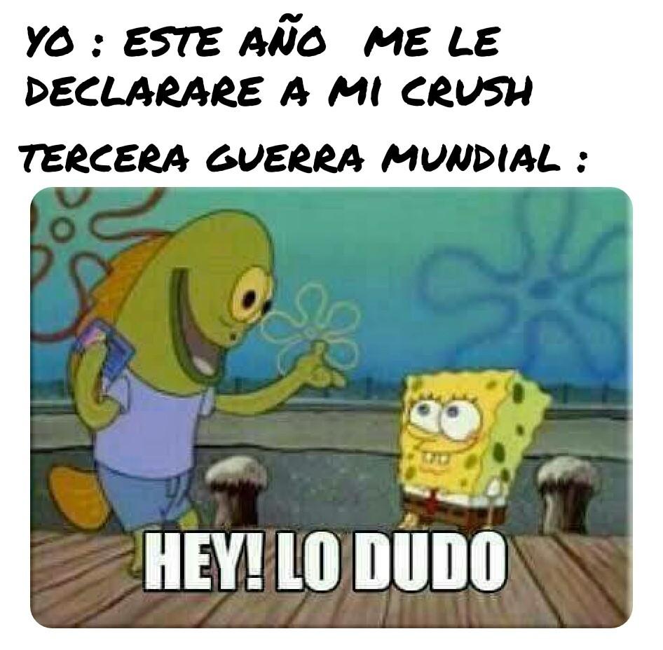Hey lo dudó - meme
