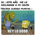 Hey lo dudó