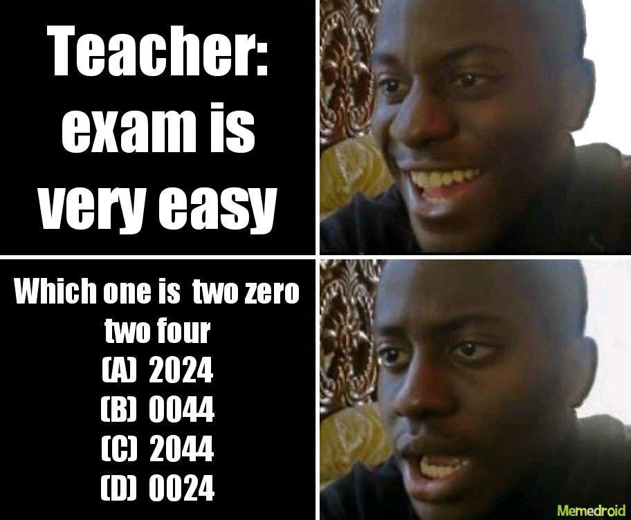 Exam is vesy easy - meme