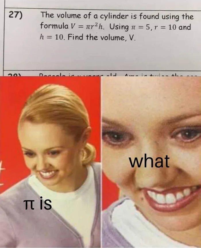 Use pi = 5 - meme