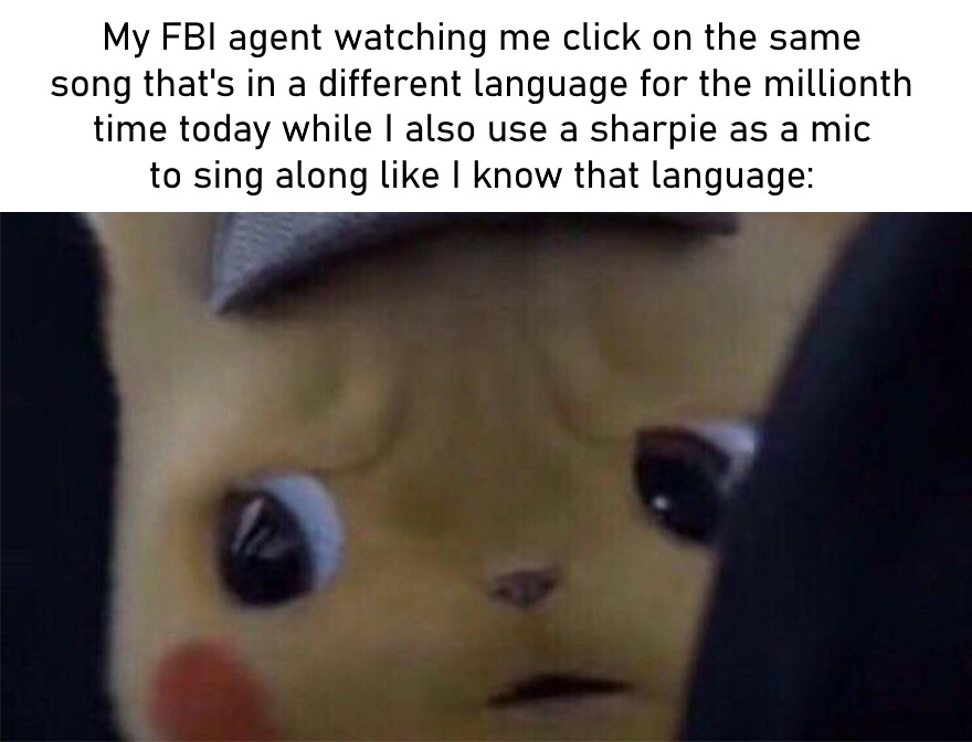 I vibe when I wanna vibe, FBI. And yes, I will continue to act like I actually understand that song! - meme