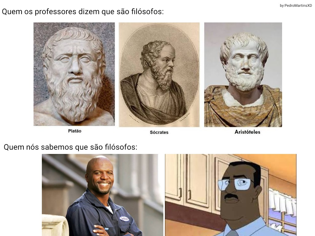 Filósofos verdadeiros - meme