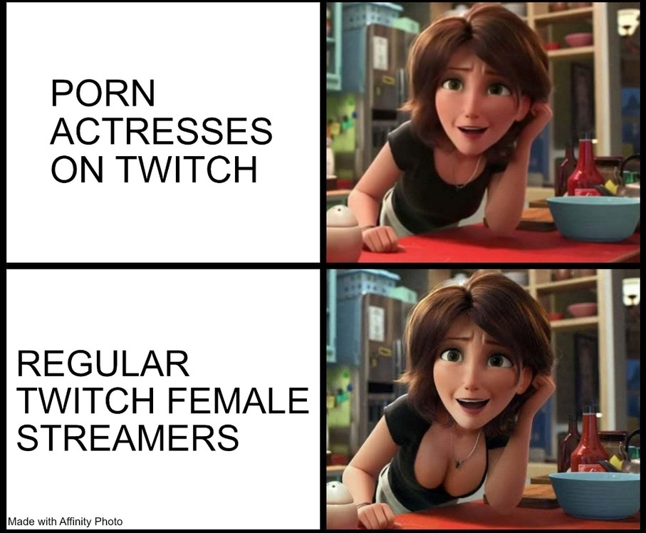 Unlike pornhup twitch got no woman with talent - meme