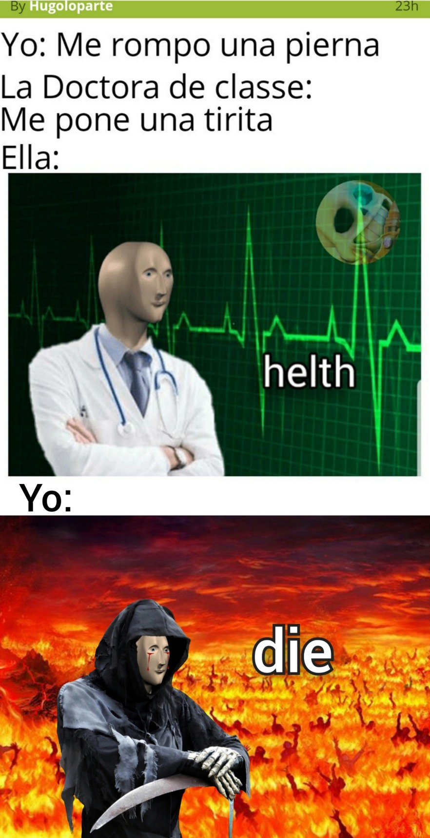 Meme de health- by Hugoloparte. Meme de die- by me