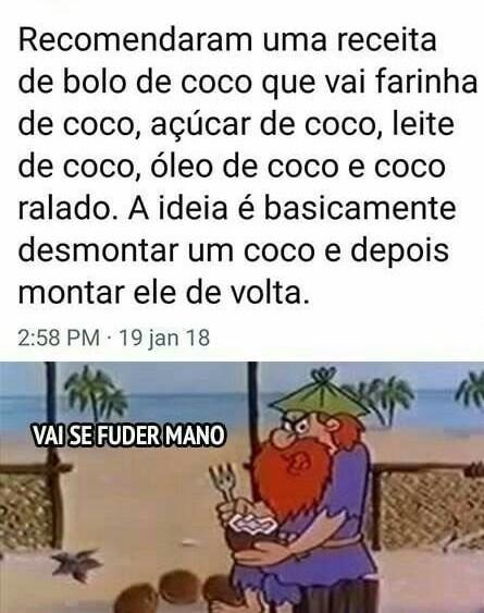 Tira o coco, coloca o coco, tira o coco, coloca o coco - meme