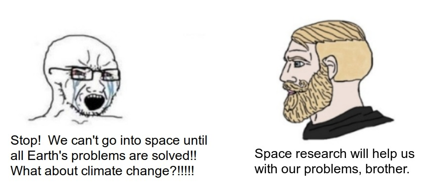 Space is the future. - meme