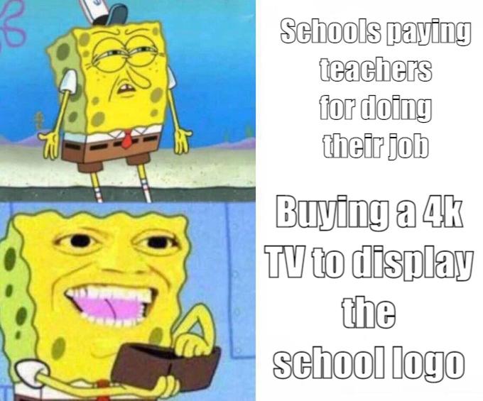 Those darn schools - meme