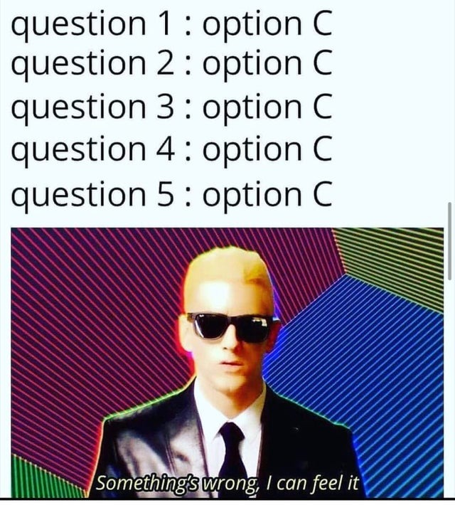 uh all of the above! - meme