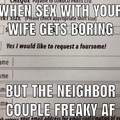 Those freaky neighbors though