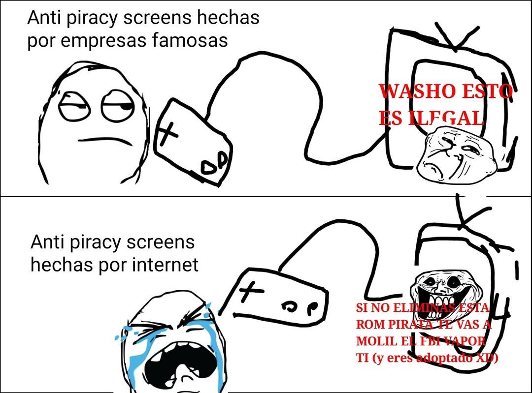 La piratería ser maldita ;_; - meme