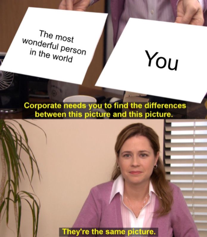 I hope you're having a nice day :) - meme