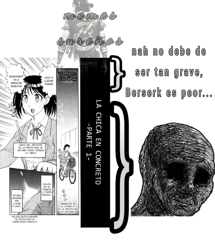 no se que es peor: o que este manga está basado en un atroz caso real, su asesinato, el manga, el creador del manga o saber que el que creó este manga es uno de los asesinos de junko furuta :poker: - meme