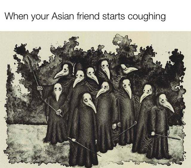 When your Asian friend starts coughing - meme