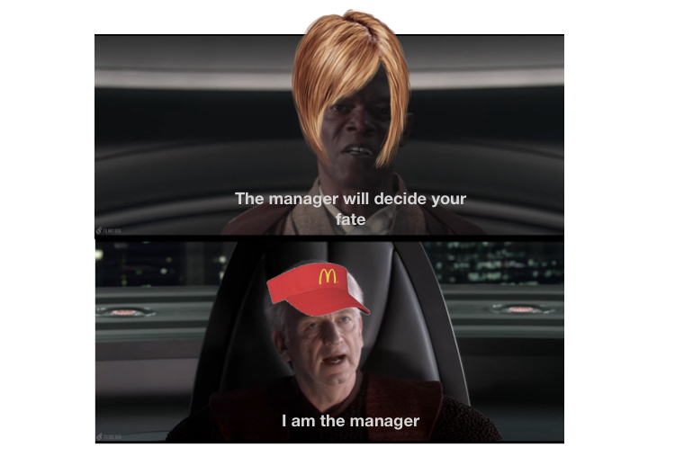 I am the manager - meme