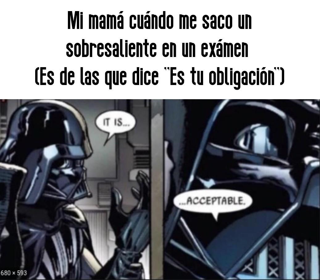 Mi mamá es Darth Vader D: - meme