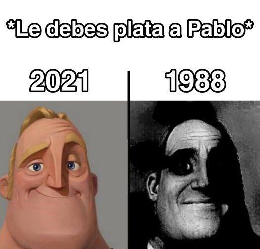 Contexto: Pablo escobar xdddd - meme