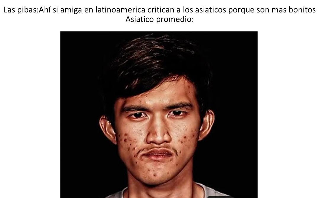 """EL MEME SE ME OCURRIO PORQUE UNA KPOPER EN TWITTER DIJO QUE EN LATAM CRITICAN A LOS ASIATICOS POR VERSE MAS """"LINDOS"""""""