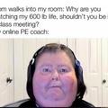 My 500 lb teacher