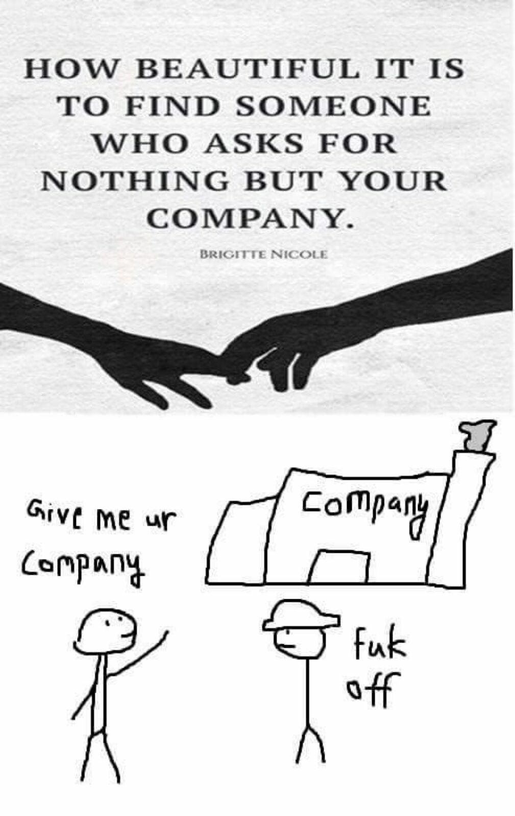 Just your company. - meme