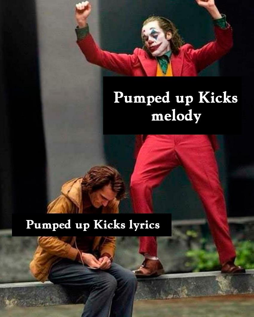 Pumped up - meme