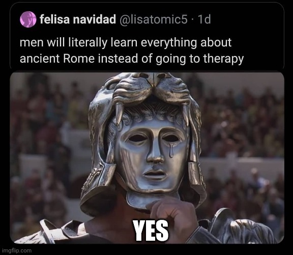 The glory of Rome is forever, anything else is temporary - meme