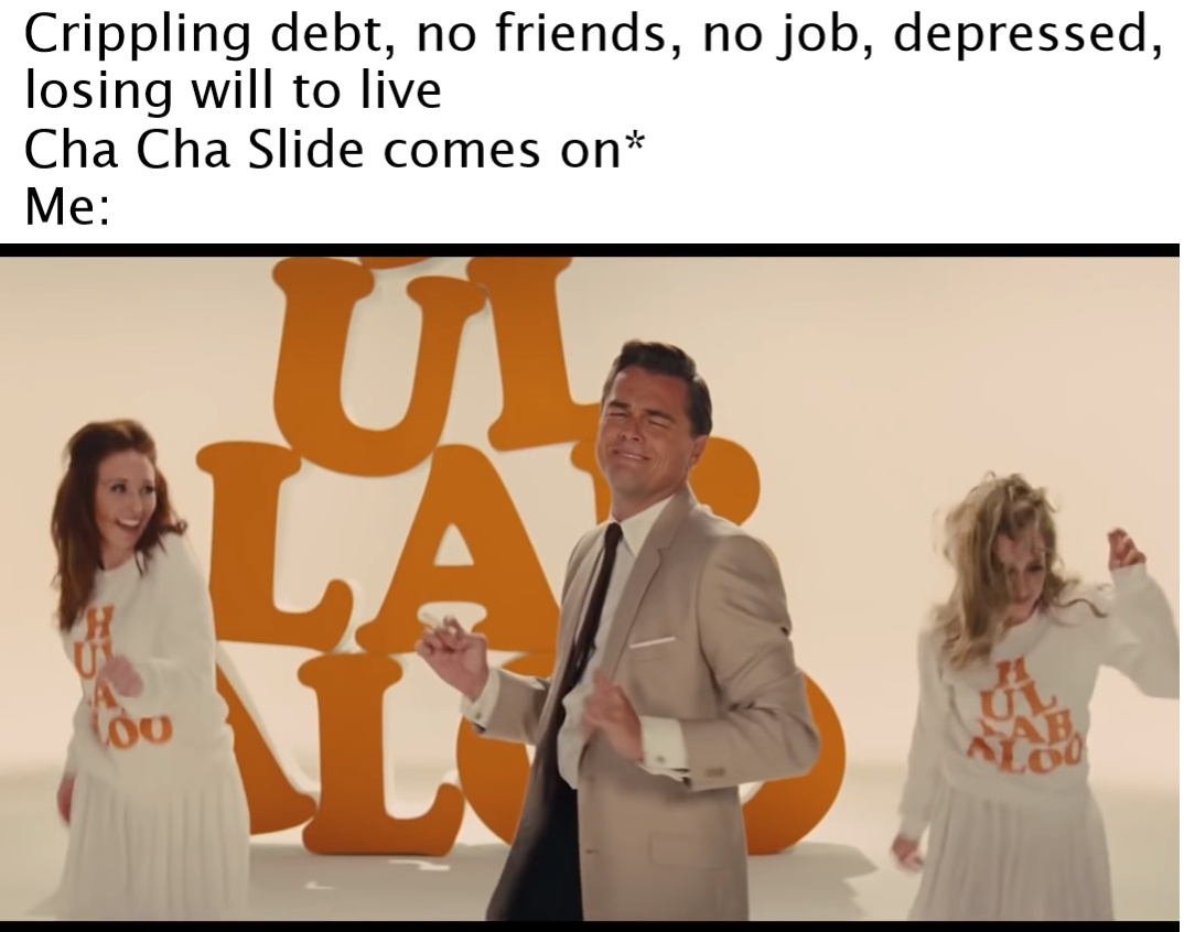 cha cha real smooth - meme