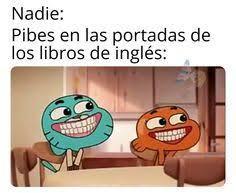 Nadie: - meme