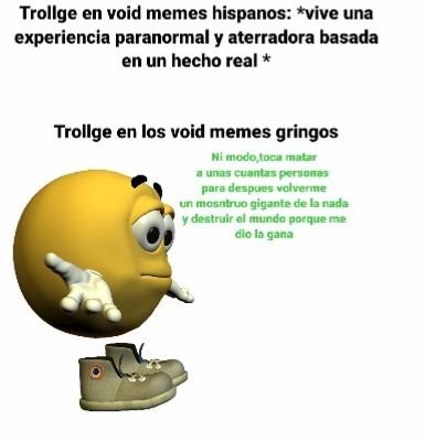 Trollge en los void memes hispanos es mejor