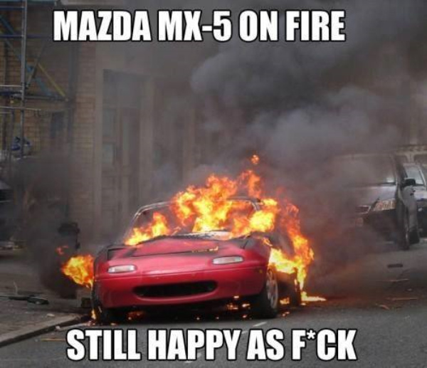 Miata always happy - meme