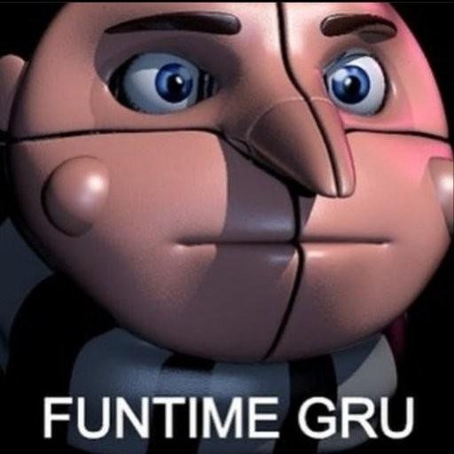 Funtime gru(*soy de Motorola, no me deja ver ni subir videos :(* ) - meme