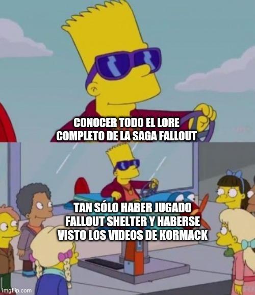 Contexto: Kormack es un Youtuber de la comunidad de Fallout. Y este meme refiere que, uno después de jugar Fallout Shelter, quiere conocer el resto del lore y ya se siente parte de las ligas mayores.