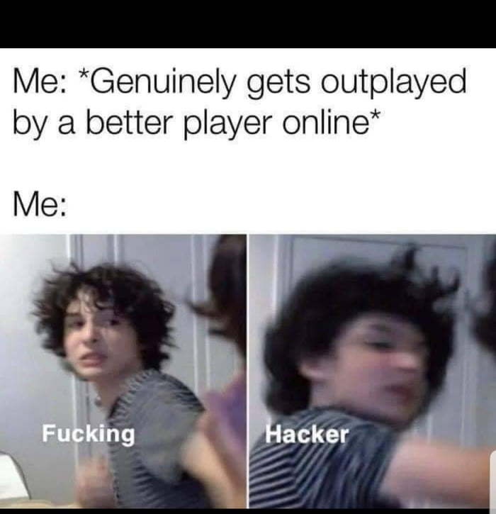 Been called a hacker before. What morons they were haha - meme