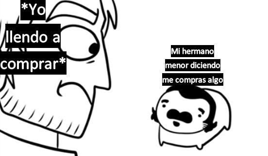 odio cuando me pide algo - meme