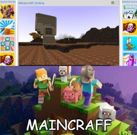 Esta aberración tiene todos los bloques de diferente color, ni siquiera hay inventario, no hay mobs y ni se diga de los controles :yaoming:. https://thehotgames.com/game/play/Minecraft-Online.html?sr=gmdb por si lo quieren probar :happy: - meme