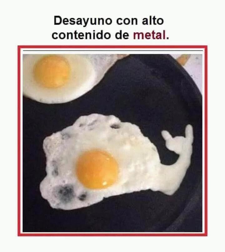 Mucho metal para un desayuno - meme