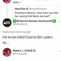 He's the guy that actually literally killed Bin Laden