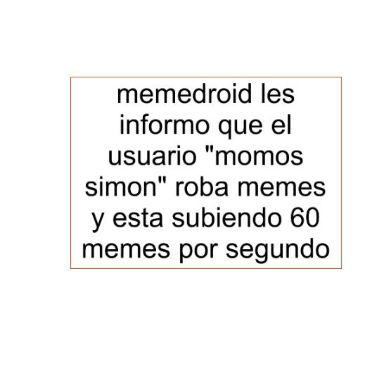 para moderacion no accepten sus memes