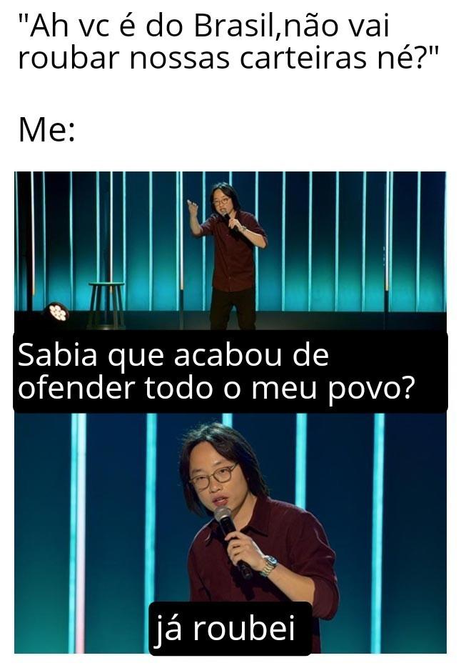 Gringo nao pide ver br que já quer ver samba e assalto. - meme