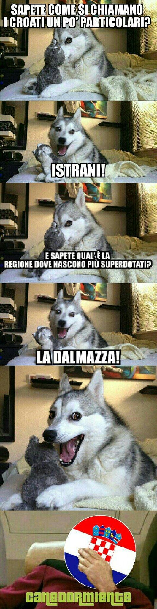Istriani= istrani dalmazia= dalmazza. Poveri croati. :c - meme