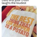 Or yknow. Vodka. Vodka is also good for potatoes.