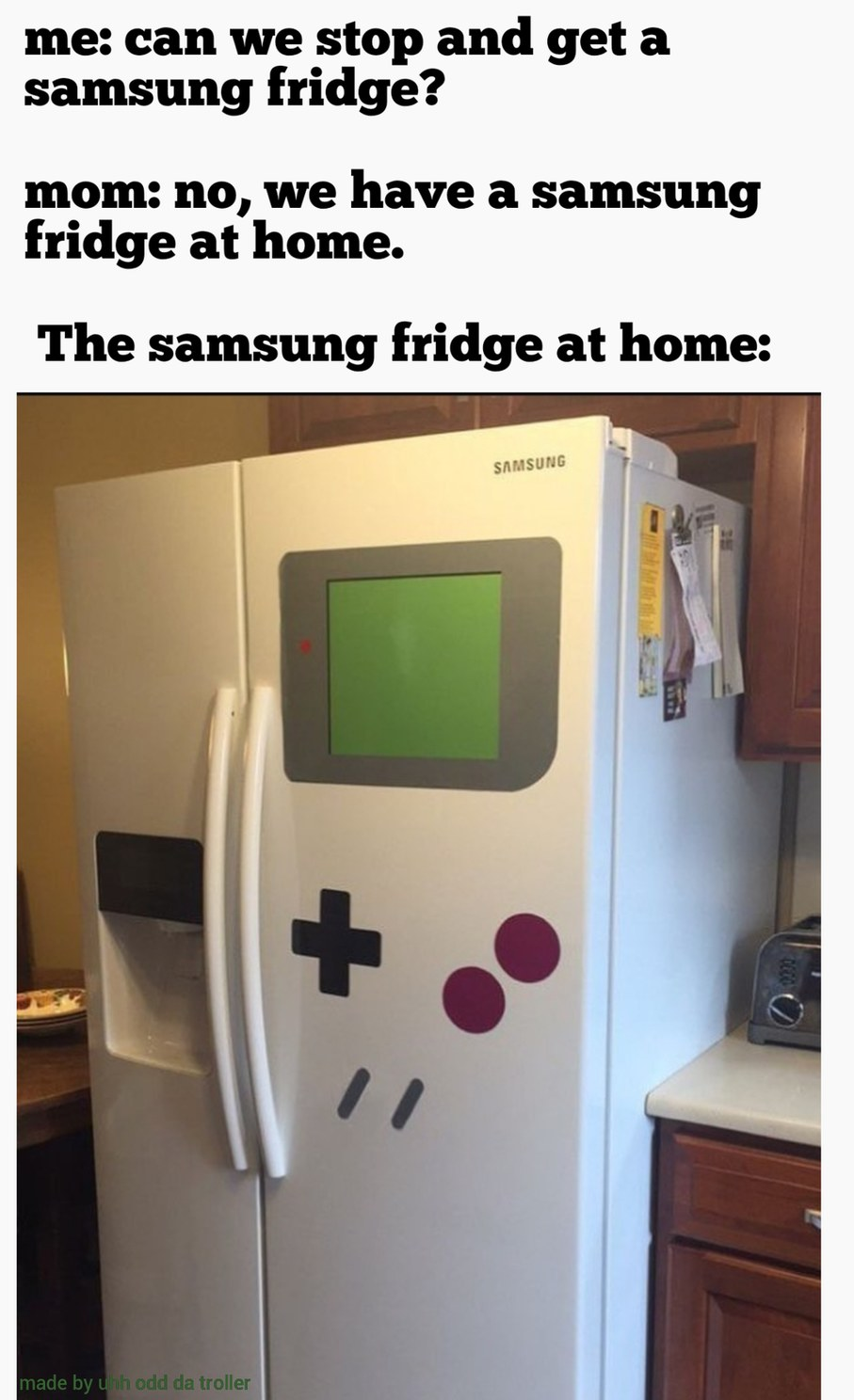 I bet you could mod it to actually play gb games on it - meme