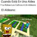Se Enojo El Aldeano