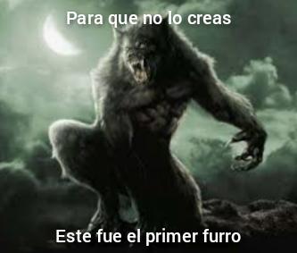 La leyenda se llama hombre lobo pero se parece a un furry :grin: - meme