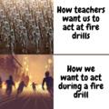 Fire drills are weird