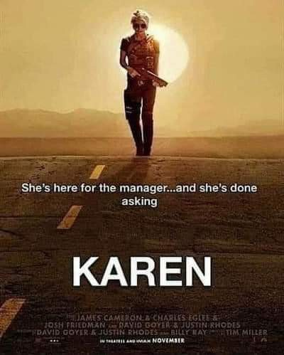 Karen, coming to a restaurant near you - meme