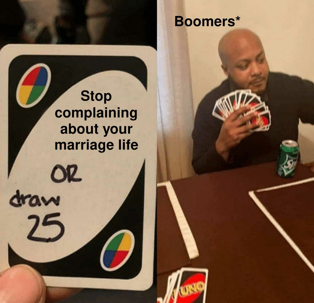 Win Uno playing with boomers - meme