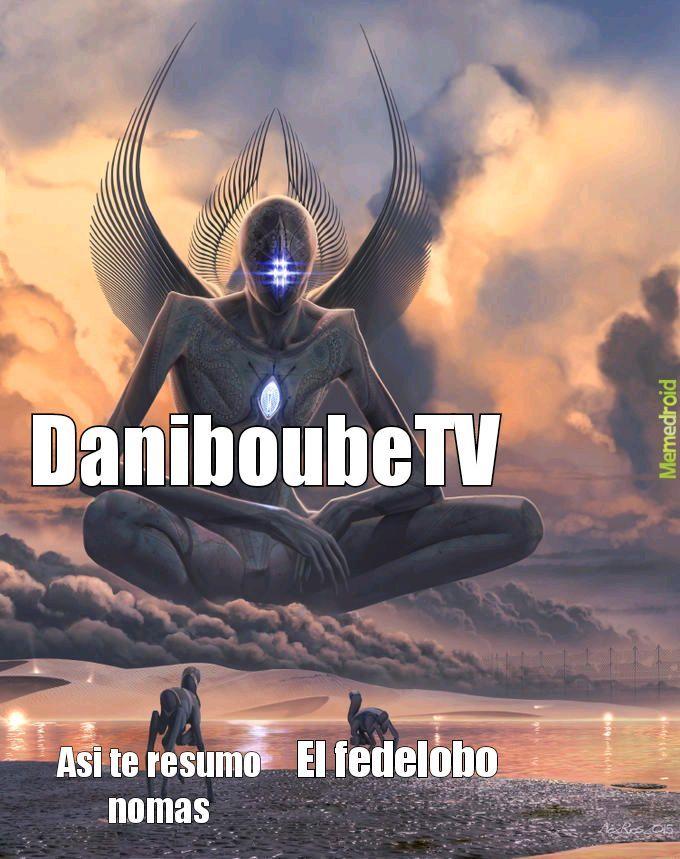 Daniboubetv es el mejor - meme